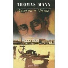Thomas Mann - La muerte en Venecia
