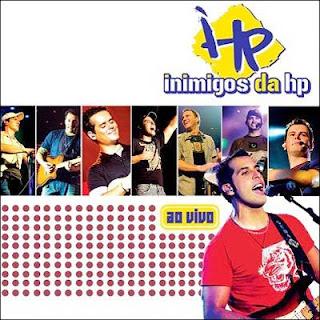 Inimigos da HP Ao Vivo 2006 | músicas