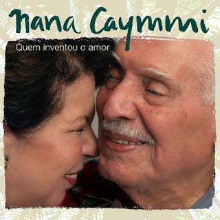 Nana Caymmi Quem Inventou o Amor | músicas