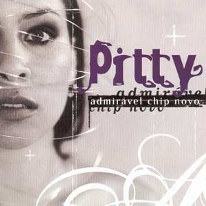 Download CD Pitty Admiravel Chip Novo