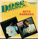 Beto Barbosa Dose Dupla | músicas