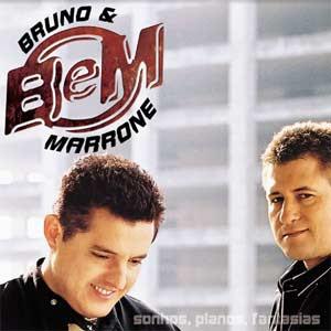 Bruno e Marrone - Sonhos, Planos Fantasias