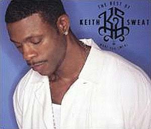 Keith Sweat The Best of Keith Sweat | músicas