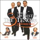 Luciano Pavarotti, Jose Carreras e Placido Domingo The Best of the 3 Tenors | músicas