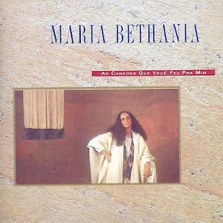 Maria Bethania As Cancoes Que Voce Fez Pra Mim | músicas