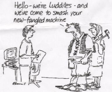 [new_luddite.jpg]