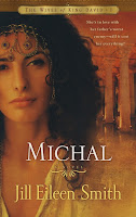 Review of Michal:Wives of King David, book 1 by Jill Eileen Smith
