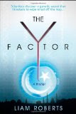 Glass Road PR Blog Tour: The Y Factor by Liam Roberts