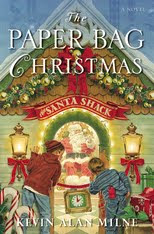 The Paperbag Christmas by Kevin A. Milne Preview and Giveaway