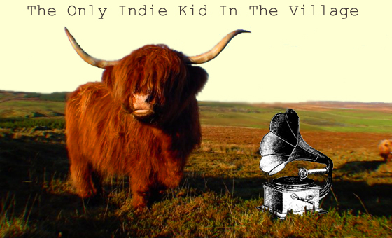 the only indie kid in the village