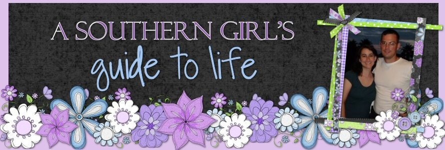 A Southern Girl's Guide To Life