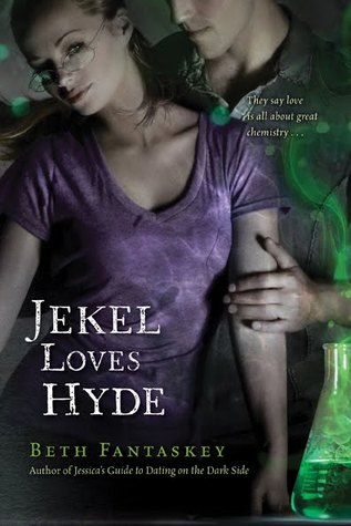 Jekel Loves Hyde by Beth Fantaskey