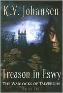 Treason in Eswy: The Warlocks of Talverdin