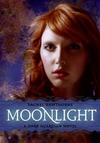 Moonlight: A Dark Guardian Novel by Rachel Hawthorne