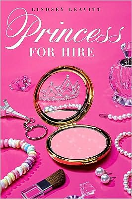 Princess for Hire by Lindsey Leavitt
