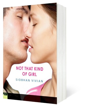 Not That Kind of Girl by Siobhan Vivian