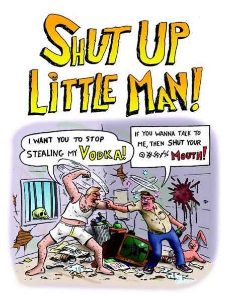 Los Bastardos Unidos: Shut Up Little Man!