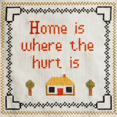 Home is where the hurt is - Hjem, kære hjem