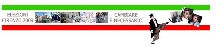Firenze elezioni 2009- CAMBIARE E' NECESSARIO