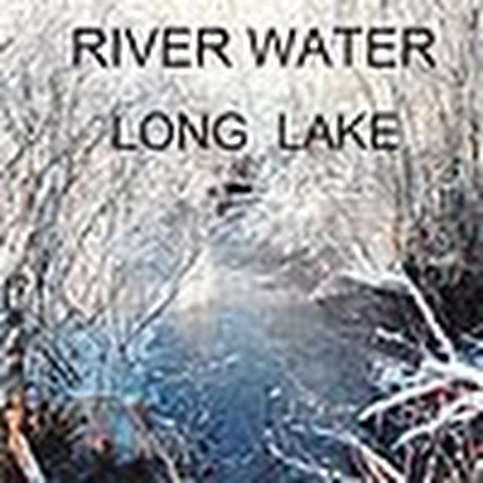 River Water - 2009 - Long Lake