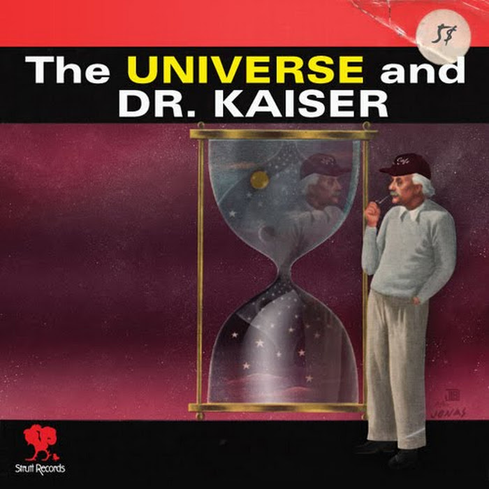 The Universe And Dr. Kaiser - 2010 - s/t