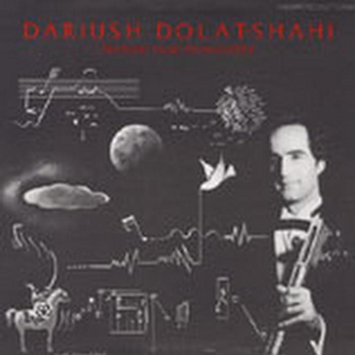 Dariush Dolat-Shahi - 1985 - Electronic Music, Tar and Sehtar