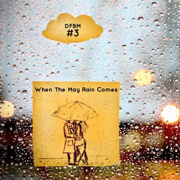 Mixtape #3 - When The May Rain Comes