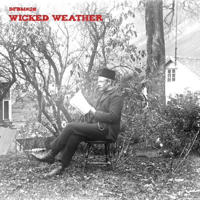 Mixtape #28 - Wicked Weather