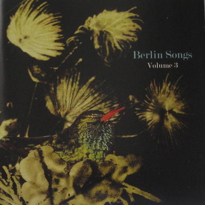 Various Artists - Berlin Songs II & III