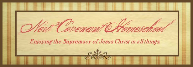 New Covenant Homeschooling