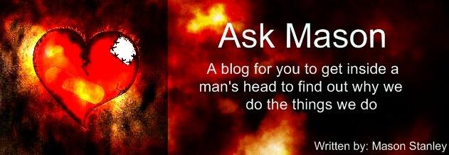 Ask Mason