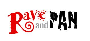 Rave and Pan