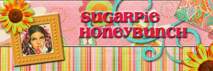 sugarpie honeybunch