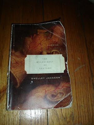 try harder: The Melancholy of Anatomy: Stories by Shelley Jackson