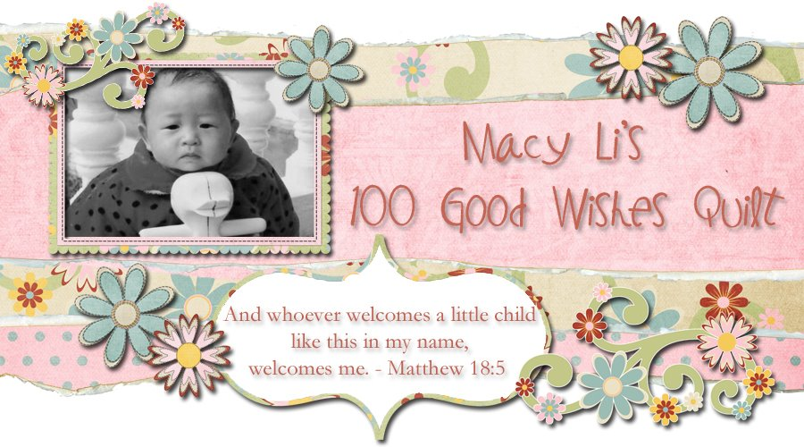 Macy Li's 100 Good Wishes Quilt