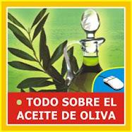 • TODO SOBRE EL ACEITE DE OLIVA