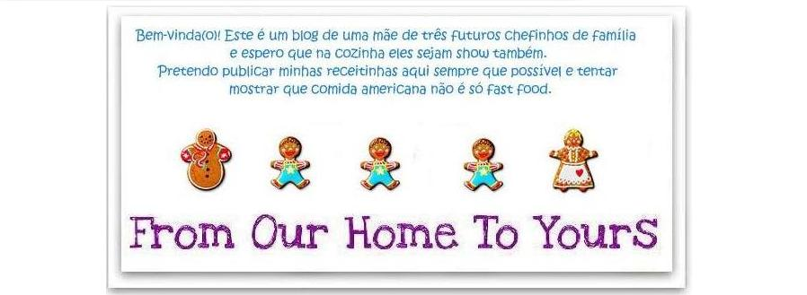 Receitas - From our home to yours - Português