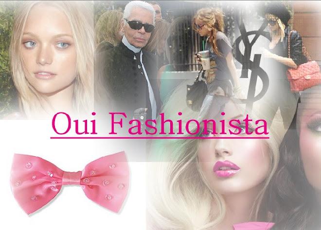 Oui fashionista!
