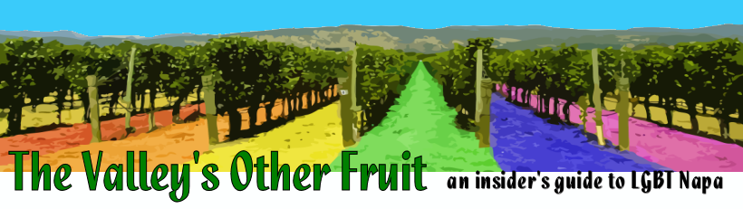 The Valley's Other Fruit | an insider's guide to Gay and LGBT Napa Valley