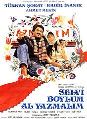318-Selvi Boylum, Al Yazmalım (1977)