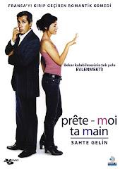 13-Sahte Gelin (Prête-moi ta main) 2006 Türkçe Dublaj/DVDRip