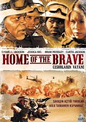 23-Cesurların Vatanı (Home of the Brave) 2006 Türkçe Dublaj/DVDRip