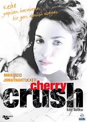 34-Kör Tutku (Cherry Crush) 2007 Türkçe Dublaj/DVDRip