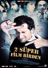 44- 2 Süper Film Birden (2006) DVDRip