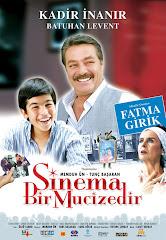 332-Sinema Bir Mucizedir (2005) - DVDRip
