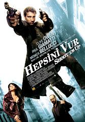 364-Hepsini Vur (2007) Türkçe Dublaj/DVDRip