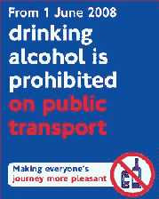 the poster stating that drinking alcohol on public transport is banned as of 1st June