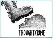 A boot bearing down on a human head - entitled thought crime