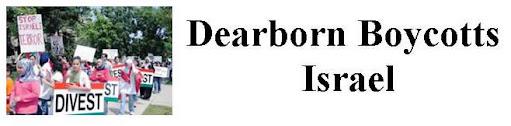 Dearborn Boycotts Israel