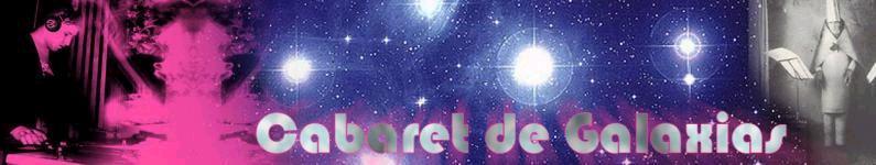 Cabaret de galaxias